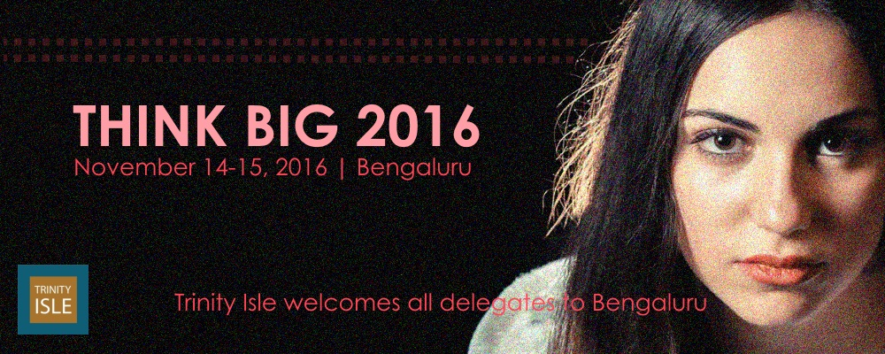 Think Big 2016 Bengaluru